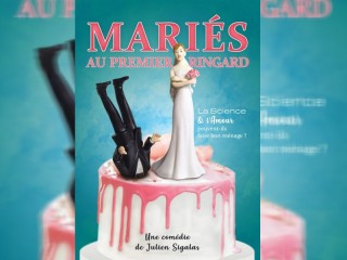 Marié au premier ringard - Festival Martigues Du Rire